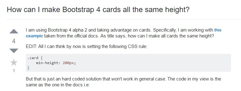 Insights on how can we  develop Bootstrap 4 cards just the  very same tallness?